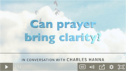 Can prayer bring clarity?