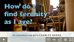 How do I find serenity as I age?