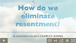 How do we eliminate resentment?