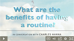 What are the benefits of having a routine?