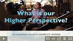 What is our Higher Perspective?