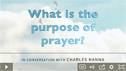 What is the purpose of prayer?
